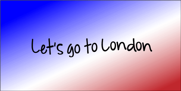 Lets go to London